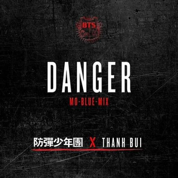 Danger (Mo-Blue-Mix) [feat. THANH] - Single