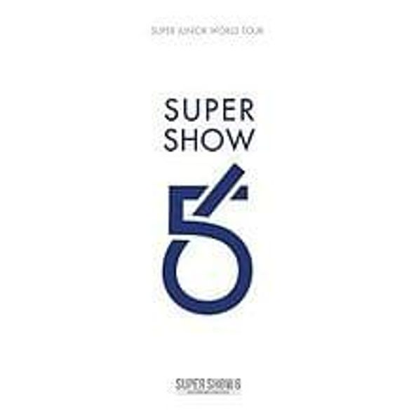 Super Show 6 - SUPER JUNIOR The 6th WORLD TOUR